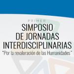Primer Simposio de Jornadas Interdisciplinarias