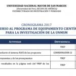 Cronograma 2017 y bases para el CONCURSO AL PROGRAMA DE EQUIPAMIENTO CIENTÍFICO PARA LA INVESTIGACIÓN DE LA UNMSM