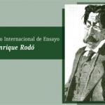 CONCURSO INTERNACIONAL DE ENSAYO JOSÉ ENRIQUE RODÓ (Uruguay)