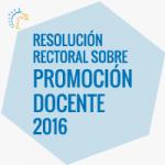 Se ratifica la Promoción Docente 2016