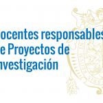 Comunicado del Vicerrectorado de Investigación y Posgrado a los docentes responsables de Proyectos de Investigación