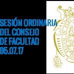 SESIÓN ORDINARIA DEL CONSEJO DE FACULTAD 05 de julio de 2017 a las 17:00 h