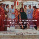 Marcel Velázquez y Cristóbal Aljovín editan libro  sobre lenguaje político de la independencia
