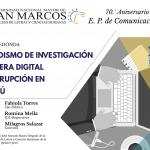 MESA REDONDA: PERIODISMO DE INVESTIGACIÓN EN LA ERA DIGITAL Y CORRUPCIÓN EN EL PERÚ
