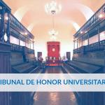 Elección de candidatos para los Miembros del Tribunal de Honor Universitario