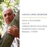 El poeta Carlos López Degregori ofrecerá un recital en la Facultad Letras y Ciencias Humanas