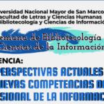 """""""Perspectivas actuales y nuevas competencias del profesional de la información"""""""