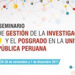 I Seminario de Gestión de la Investigación y el Posgrado en la Universidad Pública Peruana