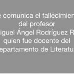 Fallece profesor Miguel Ángel Rodríguez Rea