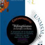Conversatorio: Bilingüismo en Europa y en Rusia