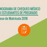 CRONOGRAMA DE CHEQUEO MÉDICO DE PREGRADO – CLÍNICA UNIVERSITARIA