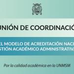 Reunión de coordinación sobre el modelo de acreditación nacional y la gestión académico administrativa
