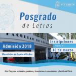 Maestrías. Postula al Proceso de Admisión 2018 de la Unidad de Posgrado de Letras