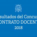 RESULTADOS DEL CONCURSO CONTRATO DOCENTE 2018