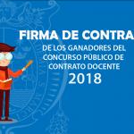 Ganadores del Concurso Público de Contrato Docente 2018 pueden acercarse a firmar contrato