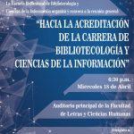 """Reunión general: """"Hacia la Acreditación de la Carrera de Bibliotecología y Ciencias de la Información"""""""