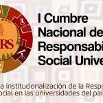 I Cumbre Nacional de Responsabilidad Social Universitaria, del 25 al 27 de abril