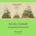 """Congreso Internacional """"De Colón a Humboldt, La Escritura del Territorio Americano"""""""