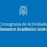 Cronograma de Actividades del Semestre Académico 2018-2