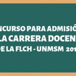 Concurso para Admisión a la carrera docente de la Universidad Nacional Mayor de San Marcos