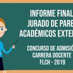 Informe Final de Jurados de Pares Académicos Externos – Concurso Admisión Carrera Docente 2019