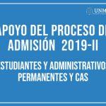Inscripciones para Apoyo del Proceso de Admisión 2019-II
