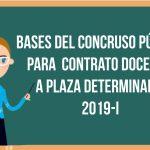 Bases del Concurso para el Contrato Docente a plazo determinado 2019-I