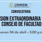 Sesión Extraordinaria del Consejo de Facultad – Abril