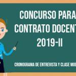 CRONOGRAMA DE ENTREVISTA Y CLASE MODELO CONCURSO PARA CONTRATO DOCENTE 2019-II
