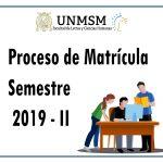 Matrícula – Semestre Académico 2019-II