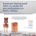 """""""Seminario Internacional sobre el estudio del arte prehispánico en Perú y México."""""""