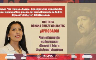 ROXANA QUISPE COLLANTES OBTIENE GRADO DE DOCTOR TRAS SUSTENTAR TESIS EN LENGUA QUECHUA