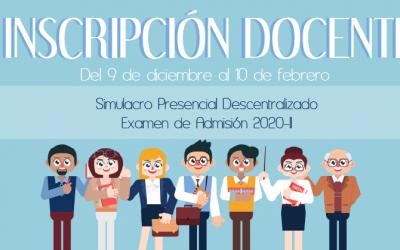 Inscripción docente para Simulacro Presencial Descentralizado y Examen de Admisión 2020-II