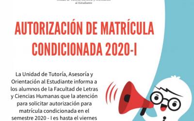 COMUNICADO Autorización de Matrícula Condicionada 2020-I