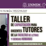 Taller de capacitación para Docentes Tutores de la Facultad de Letras y Ciencias Humanas