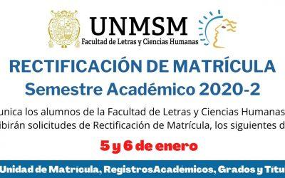 RECTIFICACIÓN DE MATRÍCULA – Semestre Académico 2020-2