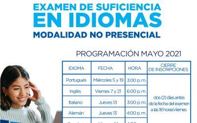 Examen de Suficiencia en Idiomas Mayo 2021